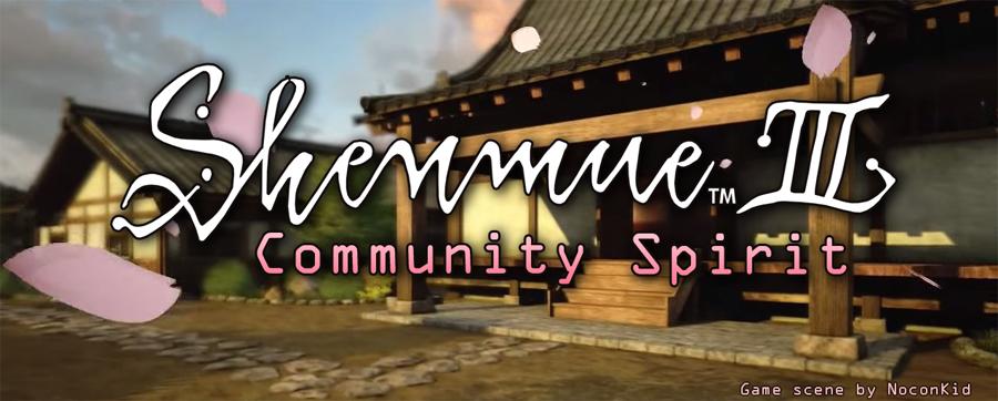 Shenmue III: Community Spirit