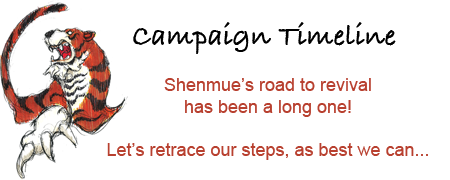 Campaign Timeline: Shenmue's road to revival has been a long one! Let's retrace our steps, as best we can...